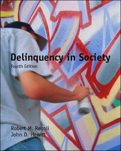 9780072286038: Delinquency in Society