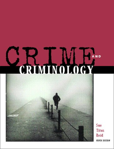 9780072286045: Crime and Criminology