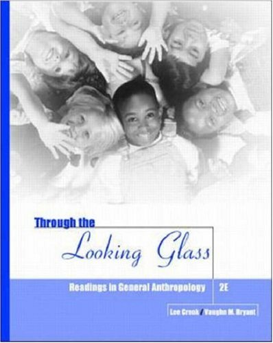9780072286052: Through the Looking Glass: Readings in Anthropology