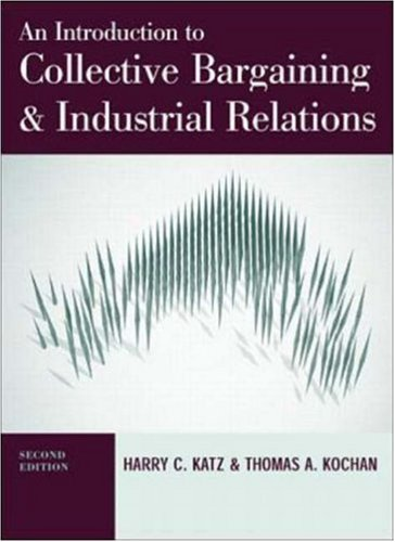 9780072286311: Introduction to Collective Bargaining and Industrial Relations