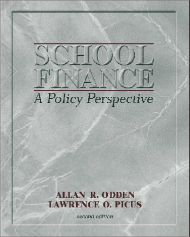 9780072287370: School Finance: A Policy Perspective