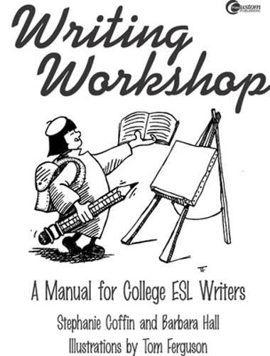 9780072287530: Writing Workshop:  A Manual for College ESL Writers