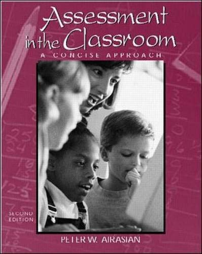 9780072289534: Assessment in the Classroom: A Concise Approach