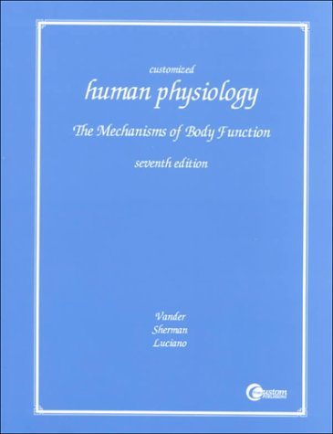 9780072290165: Human Physiology: The Mechanisms of Body Function
