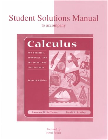 9780072291513: Student Solutions Manual to Accompany Calculus for Business, Economics, and the Social and Life Sciences