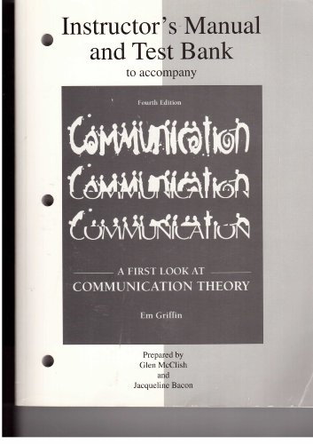 9780072291544: Instructor's Manual/Testbank to Accompany A First Look at Communication Theory
