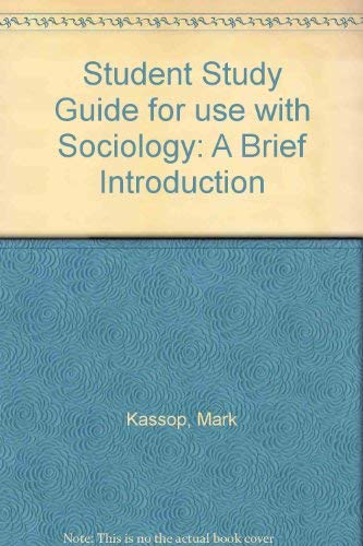 9780072292503: Student Study Guide for use with Sociology: A Brief Introduction