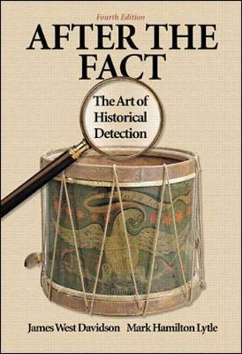 9780072294262: After the Fact: The Art of Historical Detection
