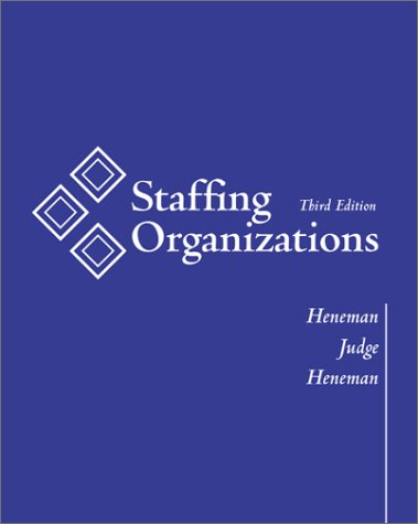 9780072296006: Staffing Organizations