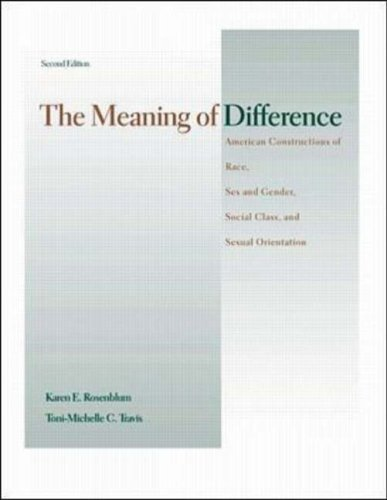9780072296020: Meaning of Difference: American Constructions of Race, Sex and Gender, Social Class and Sexual Orientation