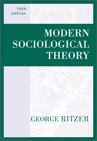 9780072296044: Modern Sociological Theory