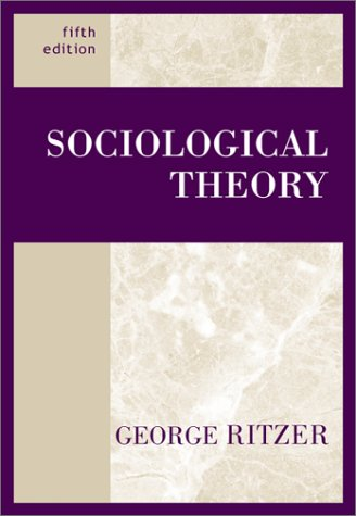 9780072296051: Sociological Theory