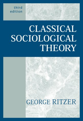 9780072296068: Classical Sociological Theory