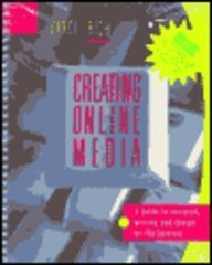 9780072296617: Creating Online Media: A Guide to Research, Writing and Design on the Internet