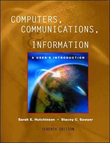 9780072297447: Computers, Communications, and Information: A User's Introduction : Comprehensive Version