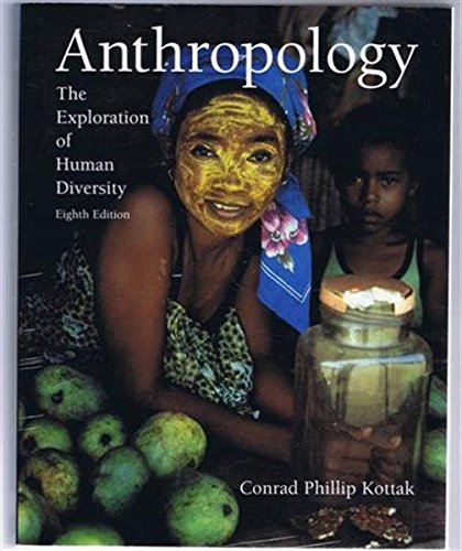 9780072298529: Anthropology: The Exploration of Human Diversity