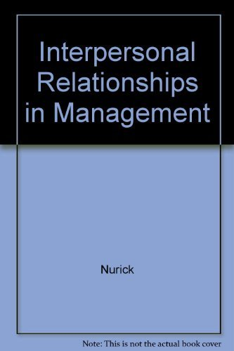 9780072299373: Interpersonal Relations in Management