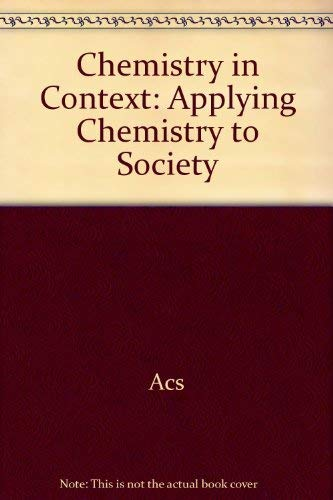 9780072299878: Chemistry in Context: Applying Chemistry to Society