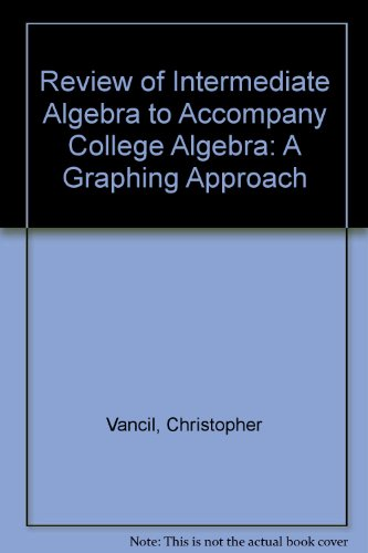 9780072299953: Review of Intermediate Algebra to Accompany College Algebra: A Graphing Approach