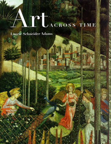 9780072300338: Art Across Time, trade version, 1st Edition