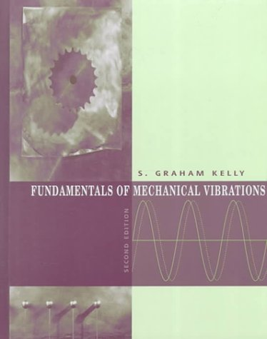 9780072300925: Fundamentals of Mechanical Vibrations