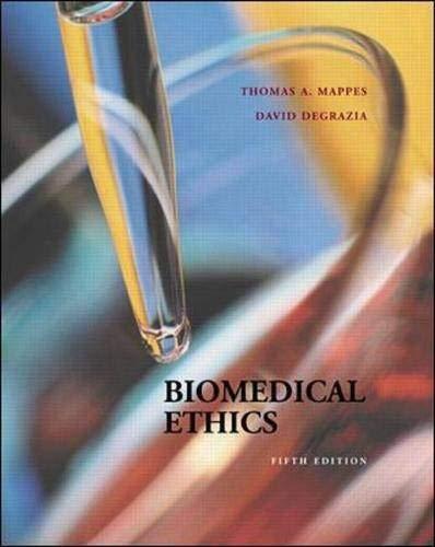 9780072303650: Biomedical Ethics
