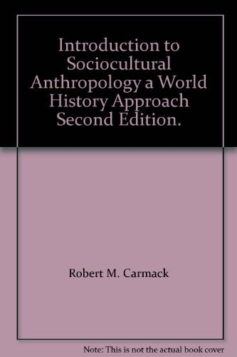 9780072304367: Introduction to Sociocultural Anthropology a World History Approach Second Edition.