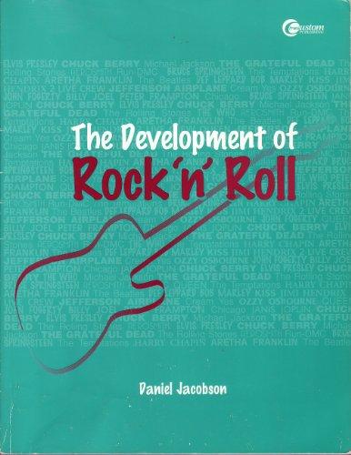The Development of Rock 'n' Roll: Daniel Jacobson