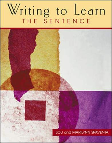 9780072307535: Writing to Learn: The Sentence