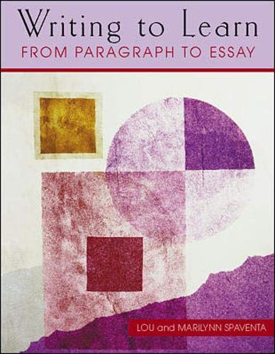 9780072307559: Writing to Learn: From Paragraph to Essay