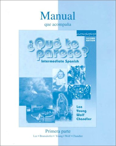 9780072308556: Workbook/Lab Manual (Part 1) to accompany ¿Que te parece?