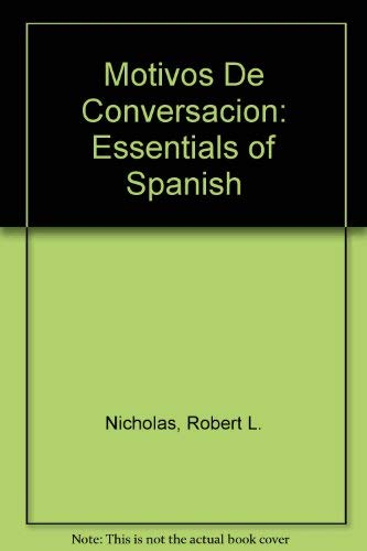 9780072309232: Motivos De Conversacion: Essentials of Spanish