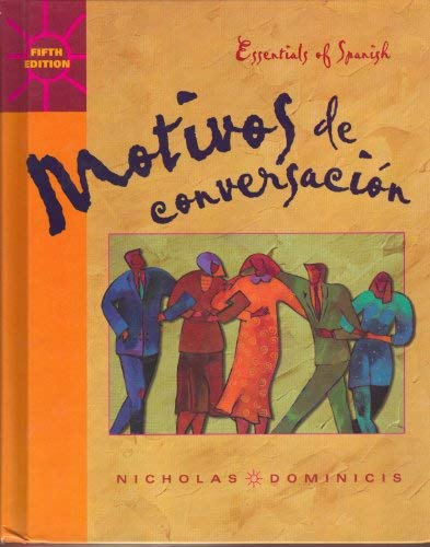 9780072309843: Motivos De Conversacion: Essentials of Spanish