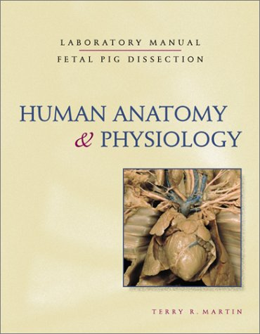 9780072311990: Human Anatomy and Physiology Laboratory Manual, Fetal Pig Dissection