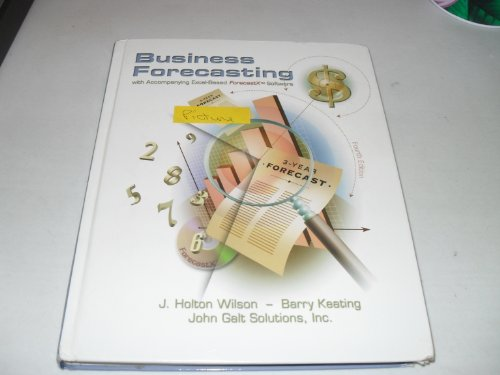 9780072312669: Business Forecasting with Accompanying Excel-Based Forecastx Software