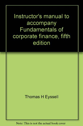 9780072312942: Instructor's manual to accompany Fundamentals of corporate finance, fifth edition