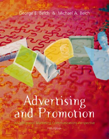 9780072314458: Advertising and Promotion: An Integrated Marketing Communications Perspective (Irwin/Mcgraw-Hill Series in Marketing)