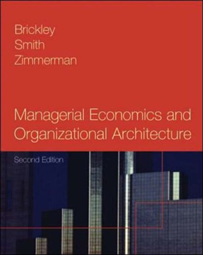 9780072314472: Managerial Economics and Organizational Architecture