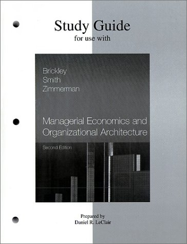 9780072314489: Study Guide for use with Managerial Economics and Organizational Architecture