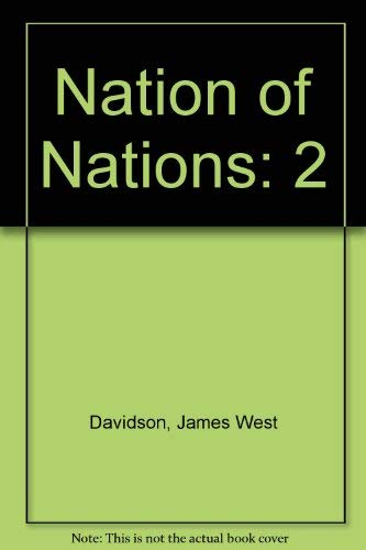 Study Guide with Map Exercises Vol 2 for use with Nation of Nations (0072315059) by James West Davidson; William E. Gienapp; Christine Leigh Heyrman; Mark H. Lytle; Michael B. Stoff; Paul Ringel