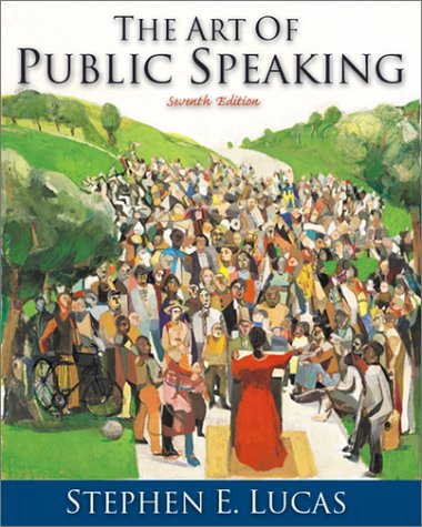 9780072315691: THE ART OF PUBLIC SPEAKING--SEVENTH EDITION
