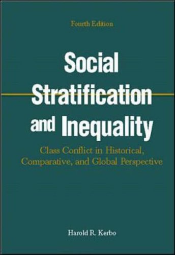 9780072316049: Social Stratification and Inequality: Class Conflict in Historical, Global and Comparative Perspective