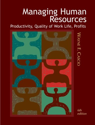 9780072317169: Managing Human Resources: Productivity, Quality of Work Life, Profits