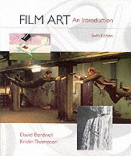 9780072317251: Film Art : An Introduction, TEXT ONLY, 6th Edition, pb, 2001