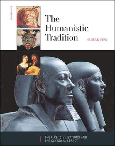 9780072317305: The Humanistic Tradition (Book 1: The First Civilizations and the Classical Legacy) (Bk. 1)