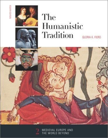 9780072317312: The Humanistic Tradition, Book 2: Medieval Europe And The World Beyond