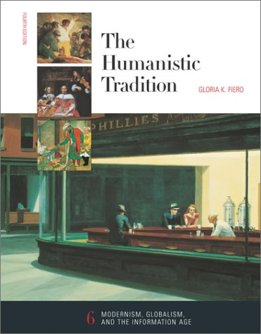 9780072317350: The Humanistic Tradition, Book 6: Modernism, Globalism, and the Information Age