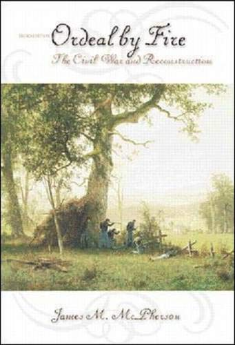 9780072317367: Ordeal By Fire: The Civil War and Reconstruction