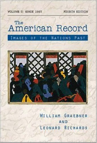 9780072317374: The American Record: Volume 2, Since 1865