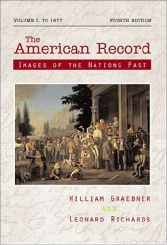9780072317381: The American Record, Volume 1: to 1877